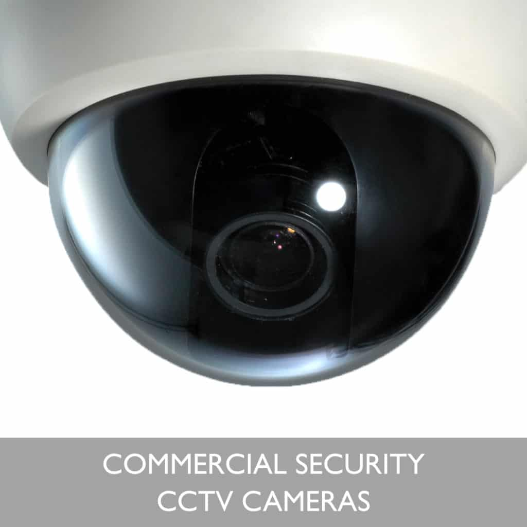 Commercial Security: Why CCTV?